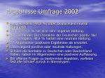 ergebnisse umfrage 2002