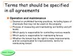 terms that should be specified in all agreements3
