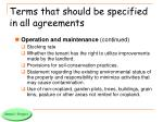 terms that should be specified in all agreements4
