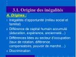 3 1 origine des in galit s