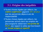 3 1 origine des in galit s3