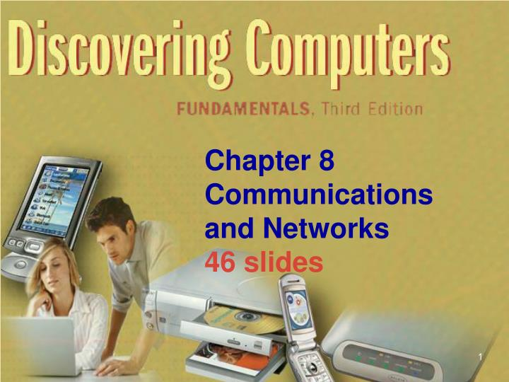 chapter 8 communications and networks 46 slides n.