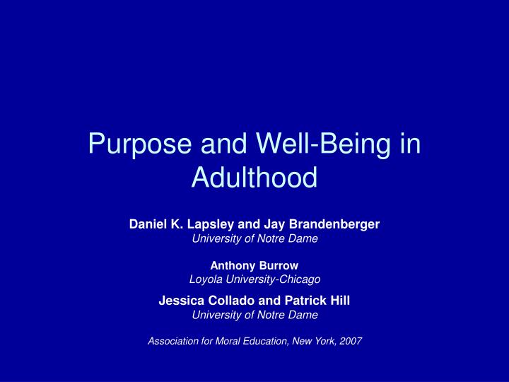 purpose and well being in adulthood n.