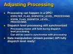 adjusting processing2