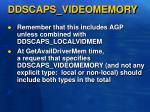 ddscaps videomemory
