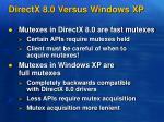 directx 8 0 versus windows xp
