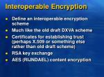 interoperable encryption