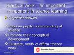 practical work an important component in science learning