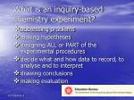 what is an inquiry based chemistry experiment