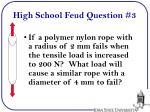 high school feud question 3
