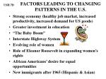 factors leading to changing patterns in the u s