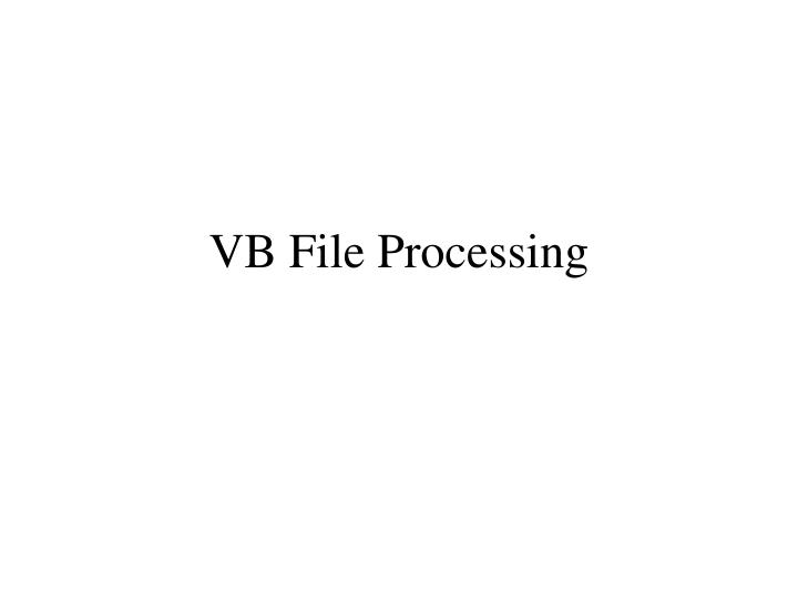 vb file processing n.