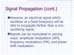 signal propagation cont