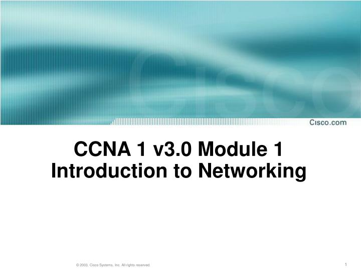 ccna 1 v3 0 module 1 introduction to networking n.
