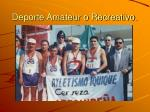 deporte amateur o recreativo
