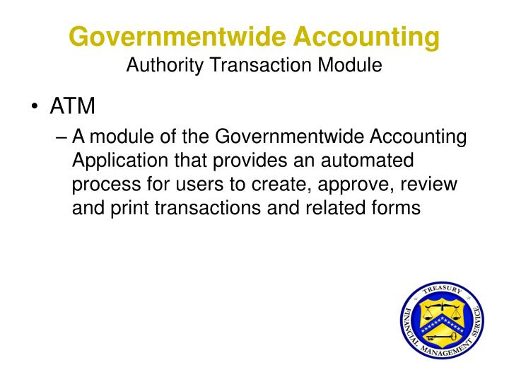 Governmentwide accounting authority transaction module