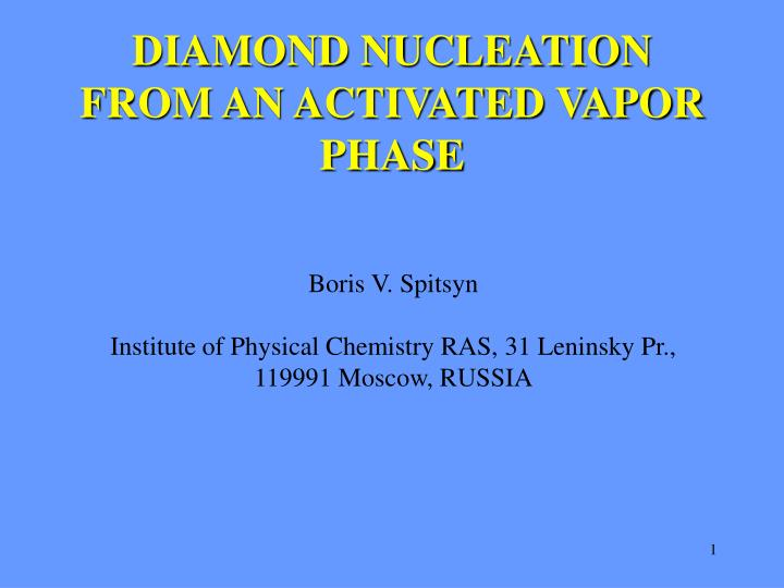 diamond nucleation from an activated vapor phase n.