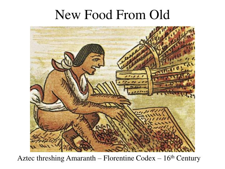 New Food From Old