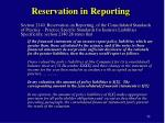 reservation in reporting