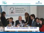 firma del convenio de cooperaci n junio 2008
