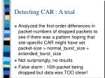detecting car a trial