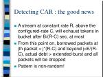 detecting car the good news