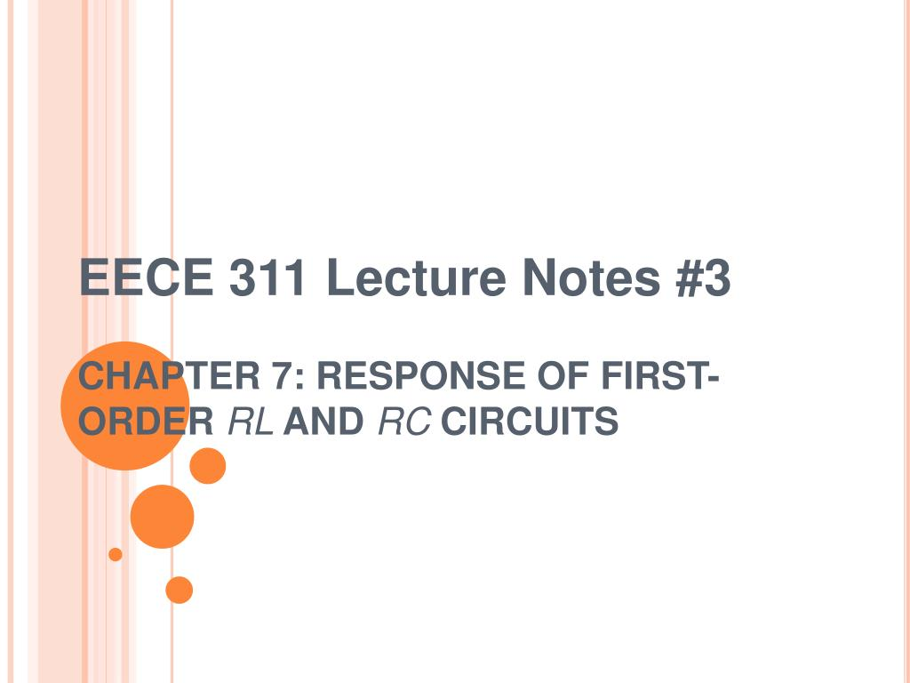 Ppt Eece 311 Lecture Notes 3 Chapter 7 Response Of First Order Currents In Rc Circuits And Rl With Increasing Frequency N