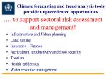 to support sectoral risk assessment and management