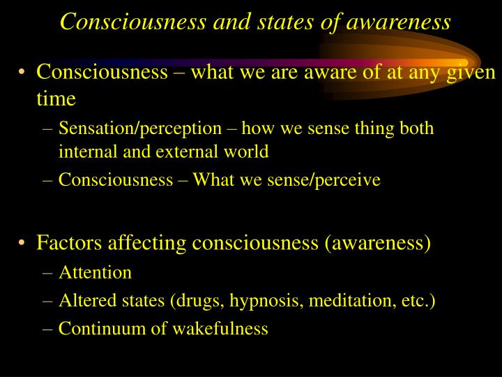 consciousness and states of awareness n.
