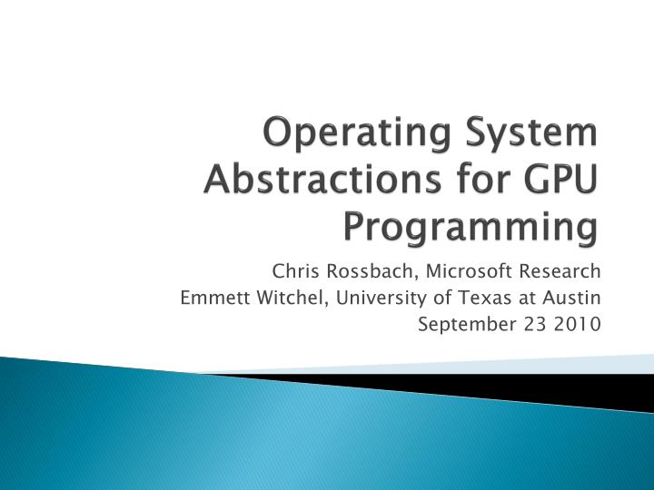 operating system abstractions for gpu programming n.