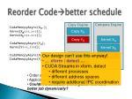 reorder code better schedule