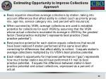 estimating opportunity to improve collections approach