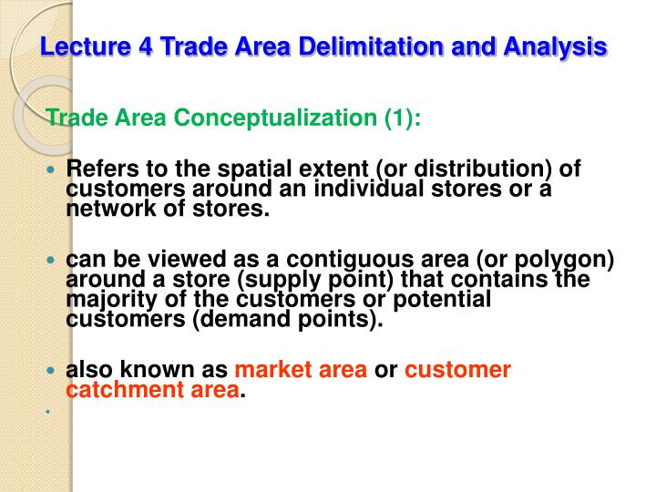 lecture 4 trade area delimitation and analysis n.