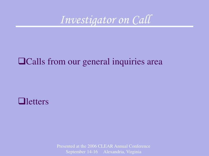 Investigator on Call