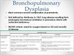 bronchopulmonary dysplasia1