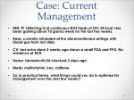 case current management