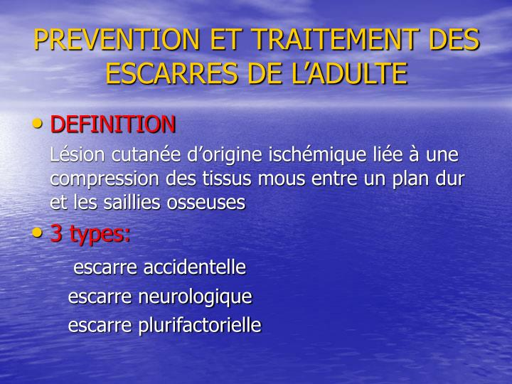 prevention et traitement des escarres de l adulte n.