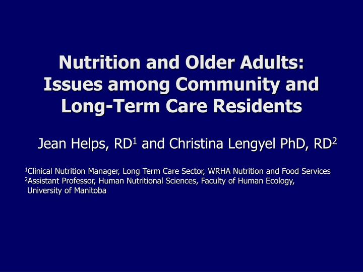 nutrition and older adults issues among community and long term care residents n.