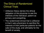 the ethics of randomized clinical trials2