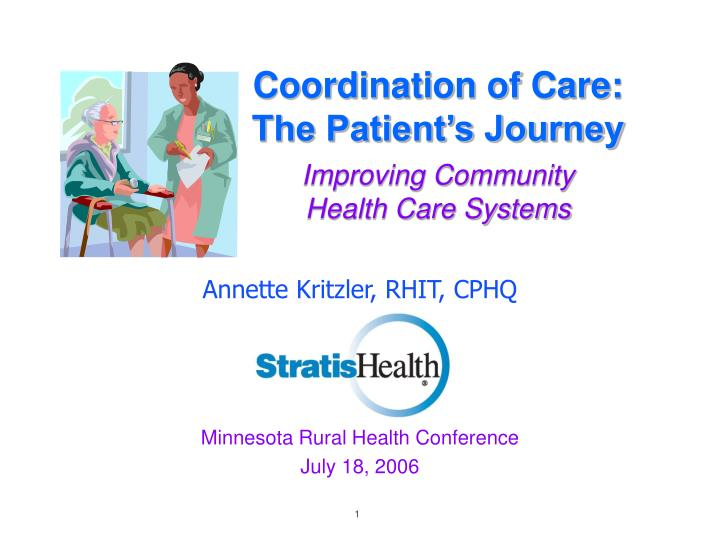 coordination of care the patient s journey improving community health care systems n.