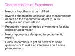 characteristics of experiment