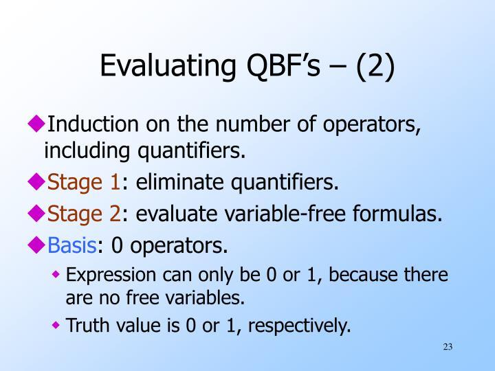 Evaluating QBF's – (2)