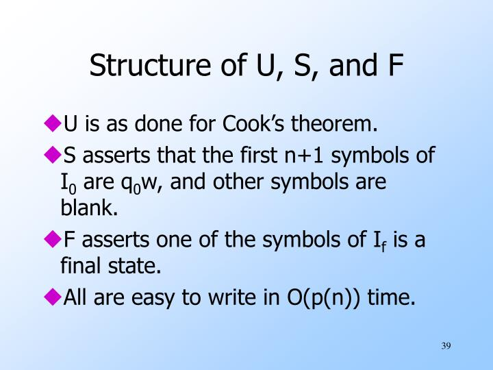 Structure of U, S, and F