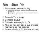 rins shen yin
