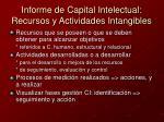 informe de capital intelectual recursos y actividades intangibles