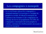 les compagnies monopole