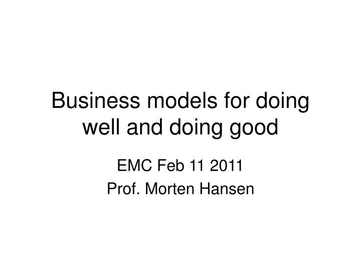 business models for doing well and doing good n.