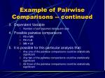 example of pairwise comparisons continued
