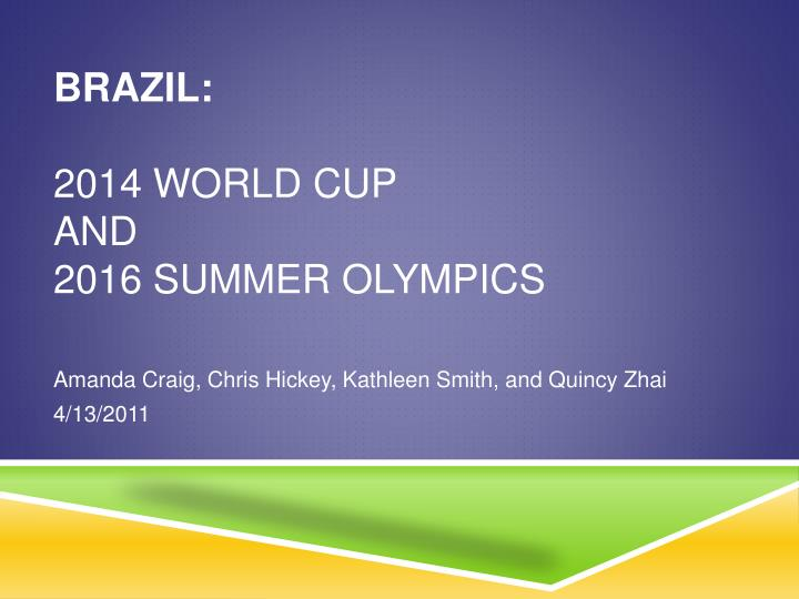 brazil 2014 world cup and 2016 summer olympics n.