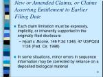 new or amended claims or claims asserting entitlement to earlier filing date